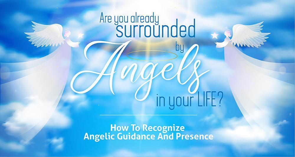How To Recognize Angelic Guidance And Presence