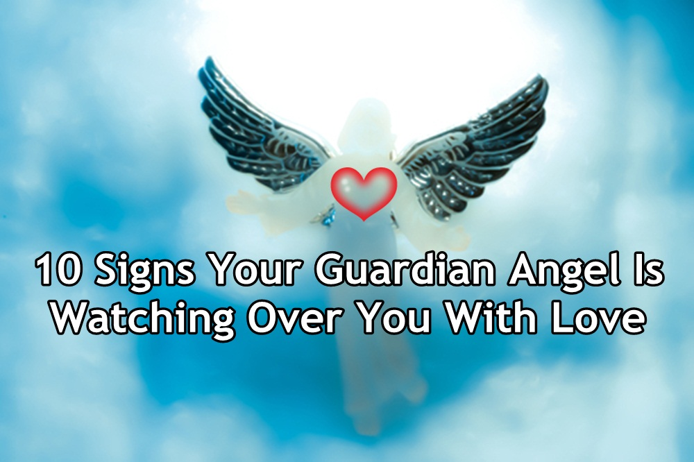 10 Signs Your Guardian Angel Is Watching Over You With Love