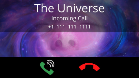 Ring… Ring… The Universe Has a Message for You!